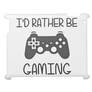 I d Rather Be Video Gaming Case For The iPad 2 3 4