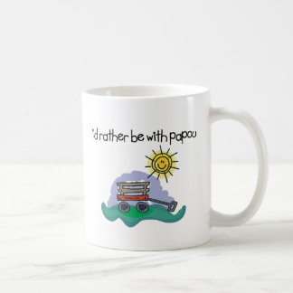 I d Rather be with Papou Coffee Mugs