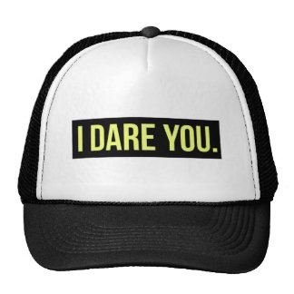 I DARE YOU FUNNY INSULTS DARING TRUTH CHALLENGES CAP