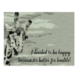 I decided to be happy because it's better for heal postcard