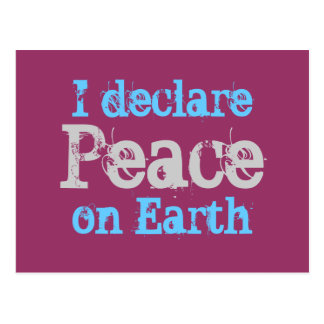 I declare Peace on Earth Post Cards