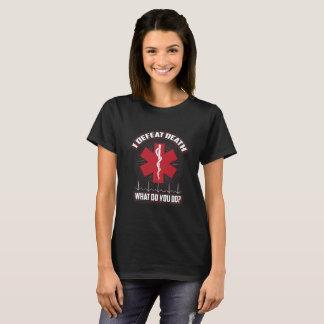 I Defeat Death T-Shirt