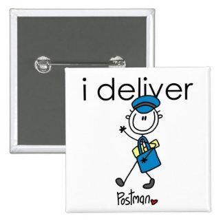 I Deliver Mail Carrier Pinback Buttons