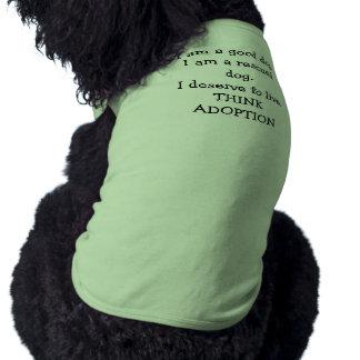 I deserve to live. Think Adoption Shirt