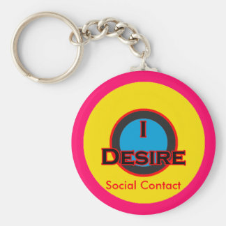 I Desire Social Contact Basic Round Button Key Ring