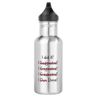 I did it Funny Misspelling Graduate Graduation Day 532 Ml Water Bottle