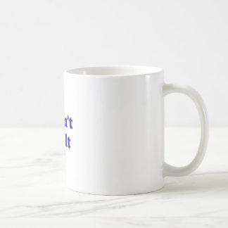 I Didnt Do It Coffee Mug