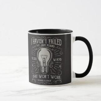 I didn't fail I just found ways that didn't work Mug