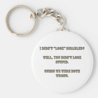 """I didn't """"look"""" disabled? Rosewood Key Ring"""