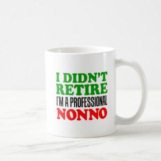 I Didn't Retire Professional Nonno Mug