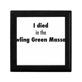 I Died in the Bowling Green Massacre Gift Box