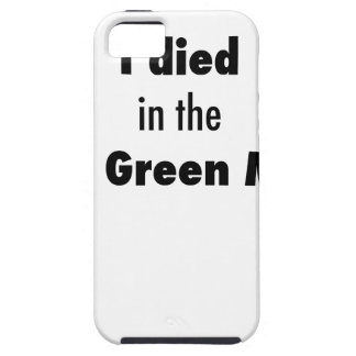 I Died in the Bowling Green Massacre Tough iPhone 5 Case