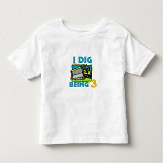 I Dig Being 3 -Dozer Toddler T-Shirt