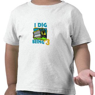 I Dig Being 3 -Dozer Shirts