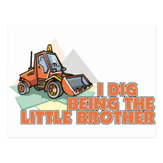 I Dig Being The Big Brother Postcard