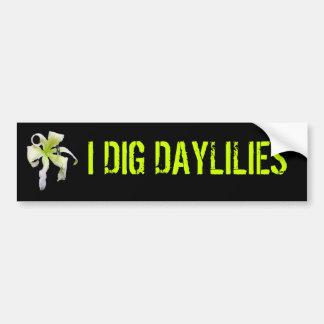 I DIG DAYLILIES BUMPER STICKER