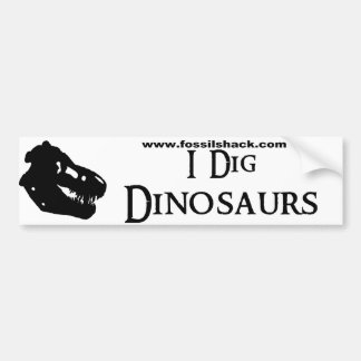 I Dig Dinosaurs White Bumper Sticker