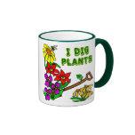 I Dig Plants Gardener Saying Ringer Coffee Mug