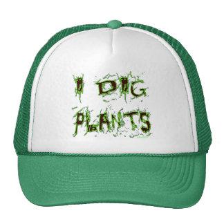 I Dig Plants Gardener Slogan Cap