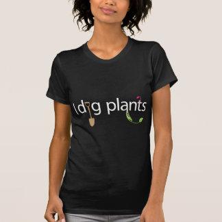 I Dig Plants T Shirts