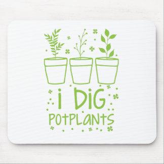 i dig potplants mouse pad
