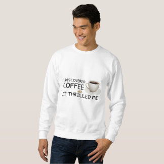 """I Discovered Coffee"" Men's Sweatshirt"