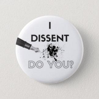 I Dissent Button - Ink Spot