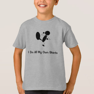 I Do All My Own Stunts Kids T Shirt