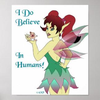 I Do Believe Print