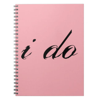 I Do Black on Pink Note Book