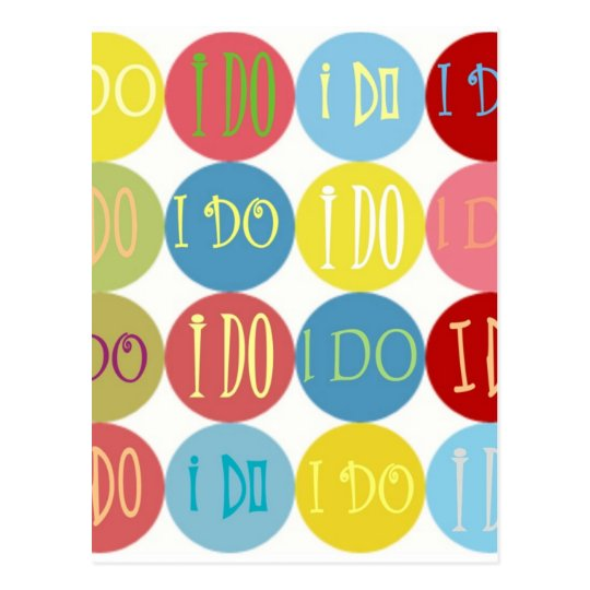 I DO COLORED DOTS POSTCARD