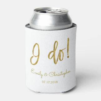 I Do Elegant Script Gold Foil and White Wedding Can Cooler