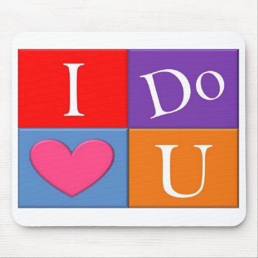 I Do Heart U Mousepad