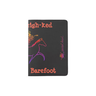 I do it neigh-ked! Bit-less and Barefoot Passport Holder