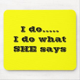 I do.....Mouspad Mouse Pad