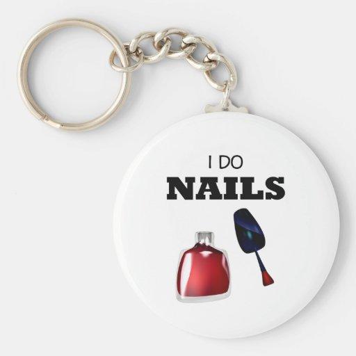 I Do Nails(Nail Technician) Key Chains