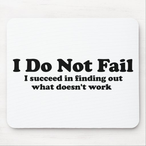 I Do Not Fail Mousepad