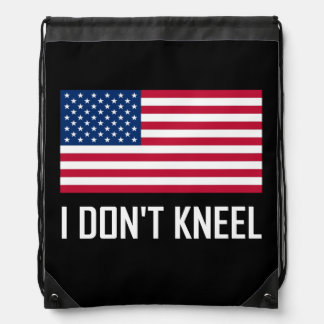 I Do Not Kneel American Flag National Anthem Drawstring Bag