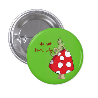 I do not know why. 3 cm round badge