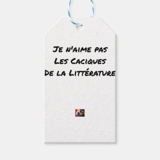 I DO NOT LOVE THE CACIQUES OF THE LITERATURE GIFT TAGS