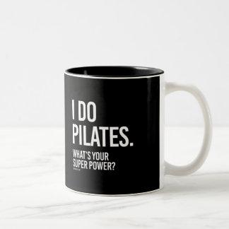 I do Pilates - What's your super power -   Girl Fi Two-Tone Coffee Mug