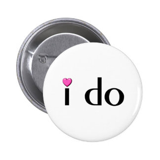 I Do (Pink Hrt) 6 Cm Round Badge