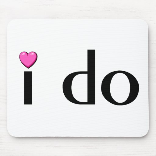 I Do (Pink Hrt) Mouse Pad