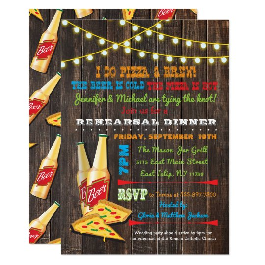 I do Pizza and Brew Rehearsal Dinner invitations