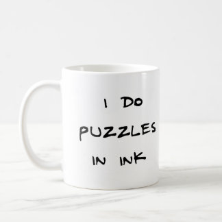 I do puzzles in ink coffee mug