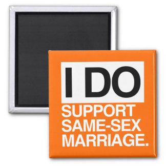 I DO SUPPORT SAME-SEX MARRIAGE MAGNET