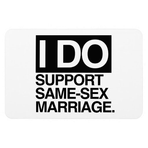I DO SUPPORT SAME-SEX MARRIAGE -.png Rectangular Magnet
