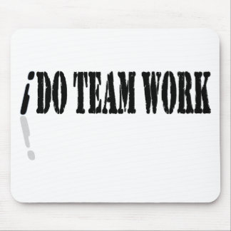 I Do Teamwork Mousepad