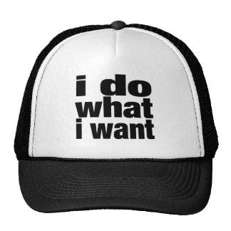 i do what i want cap