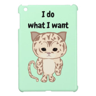 I do what I want Case For The iPad Mini
